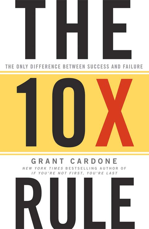 The 10X Rule Book