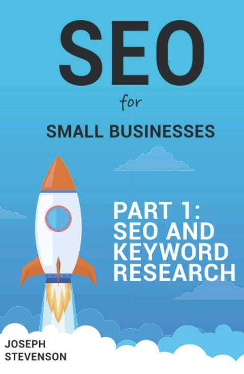 SEO for Small Business Book Part One
