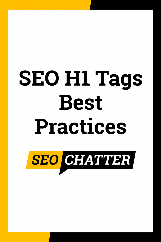SEO H1 Tags Best Practices