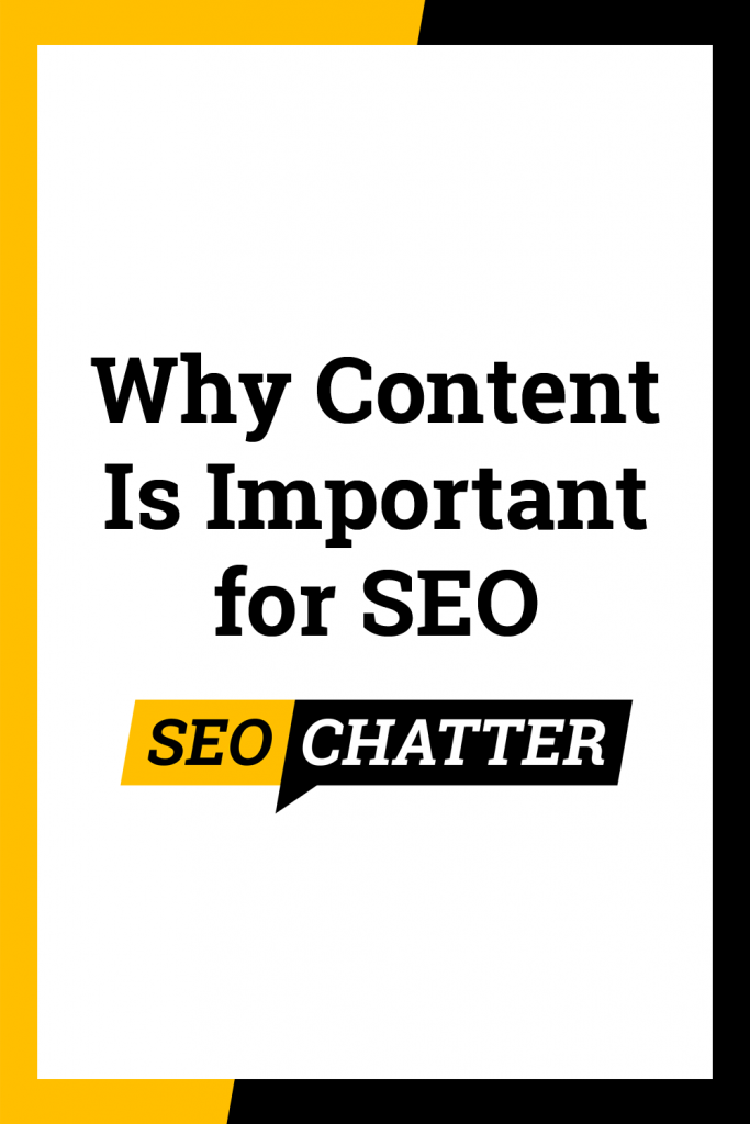 Why Content Is Important for SEO
