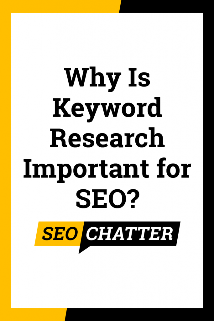Why Is Keyword Research Important for SEO