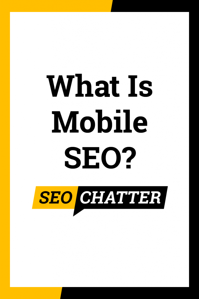 What is mobile search engine optimization