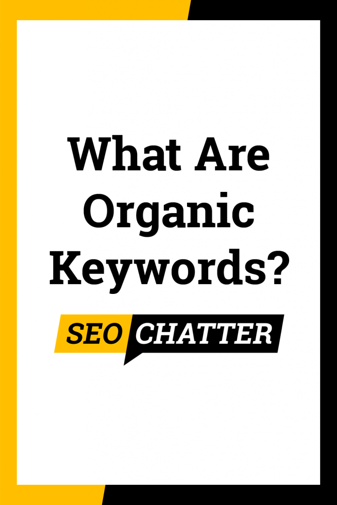 What does organic keywords mean