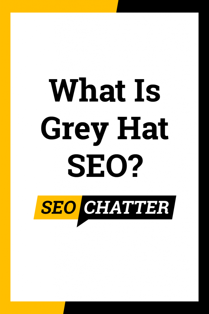 What is gray hat SEO